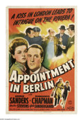 """Movie Posters:War, Appointment in Berlin (Columbia, 1943). One Sheet (27"""" X 41"""").George Sanders plays a British turncoat during WWII who has a..."""