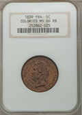 French Colonies: Louis Philippe 5 Centimes 1839-A MS66 Red and Brown NGC