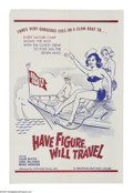 "Movie Posters:Bad Girl, Have Figure Will Travel (Fanfare, 1963). One Sheet (27"" X 41""). Oneof those obscure '60s ""nudie"" flicks that leaves no innu..."