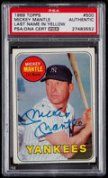 Autographs:Sports Cards, Signed 1969 Topps Mickey Mantle #500 PSA/DNA Authentic....