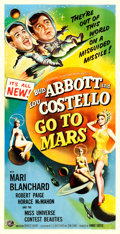 "Movie Posters:Comedy, Abbott and Costello Go to Mars (Universal International, 1953).Three Sheet (41"" X 80"").. ..."