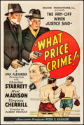 "Movie Posters:Crime, What Price Crime! (Beacon Productions, 1935). One Sheet (27"" X41""). Miscellaneous.. ..."