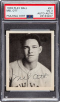 Autographs:Sports Cards, Signed 1939 Play Ball Mel Ott #51 PSA VG 3. ...