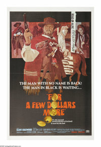 "For a Few Dollars More (United Artists, 1967). One Sheet (27"" X 41""). ""Where life had no value, death, so..."
