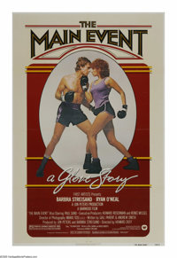 "The Main Event (Warner Brothers, 1979). One Sheet (27"" X 41""). Barbra Streisand is a perfume company owner who..."