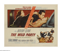 "The Wild Party (United Artists, 1956). Half Sheet (22"" X 28""). Big Tom Kupfen (Anthony Quinn) is a down-on-his..."