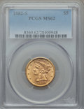 Liberty Half Eagles: , 1882-S $5 MS62 PCGS. PCGS Population: (552/529). NGC Census: (877/609). CDN: $335 Whsle. Bid for problem-free NGC/PCGS MS62...