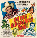 """Movie Posters:Western, On the Old Spanish Trail (Republic, 1947). Six Sheet (78"""" X 80.5"""").. ..."""