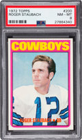 Football Cards:Singles (1970-Now), 1972 Topps Roger Staubach #200 PSA NM-MT 8....