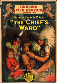 "The Chief's Ward (Unicorn Film Service, 1916). One Sheet (27.3"" X 39.5"")"