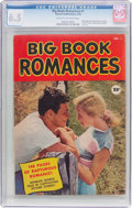 Golden Age (1938-1955):Romance, Big Book Romances #1 (Fawcett Publications, 1950) CGC FN+ 6.5 Creamto off-white pages....