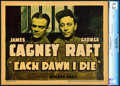 """Movie Posters:Crime, Each Dawn I Die (Warner Brothers, 1939). CGC Graded Linen FinishTitle Lobby Card (11"""" X 14"""").. ..."""