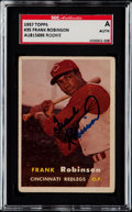 Autographs:Sports Cards, Signed 1957 Topps Frank Robinson #35 SGC Authentic. ...