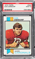 Football Cards:Singles (1970-Now), 1973 Topps Dan Dierdorf #322 PSA Mint 9 - None Higher....