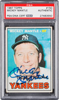 Autographs:Sports Cards, Signed 1967 Topps Mickey Mantle #150 PSA/DNA Authentic. ...