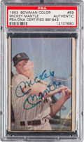 Autographs:Sports Cards, Signed 1953 Bowman Color Mickey Mantle #59 PSA/DNA Authentic. ...