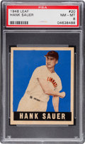 Baseball Cards:Singles (1940-1949), 1948 Leaf Hank Sauer #20 PSA NM-MT 8 - None Higher. ...
