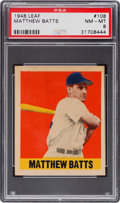 Baseball Cards:Singles (1940-1949), 1948 Leaf Matthew Batts #108 PSA NM-MT 8 - None Higher. ...