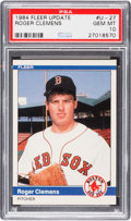 Baseball Cards:Singles (1970-Now), 1984 Fleer Update Roger Clemens #U-27 PSA Gem Mint 10....