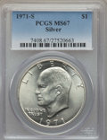 Eisenhower Dollars, 1971-S $1 Silver MS67 PCGS, and a 1972-S $1 Silver MS67 PCGS.... (Total: 2 coins)