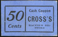 Obsoletes By State:Ohio, Racine, OH - Cross's Cash Coupon 50¢ ND. ...