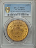 Expositions and Fairs, 1893 World's Columbian Exposition, Official Medal, Type One,HK-154, MS64 PCGS. Brass....