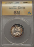 Commemorative Silver, 1893 25C Isabella Quarter -- Cleaned -- ANACS. AU58 Details. NGC Census: (282/3188). PCGS Population: (506/4448). Mintage ...