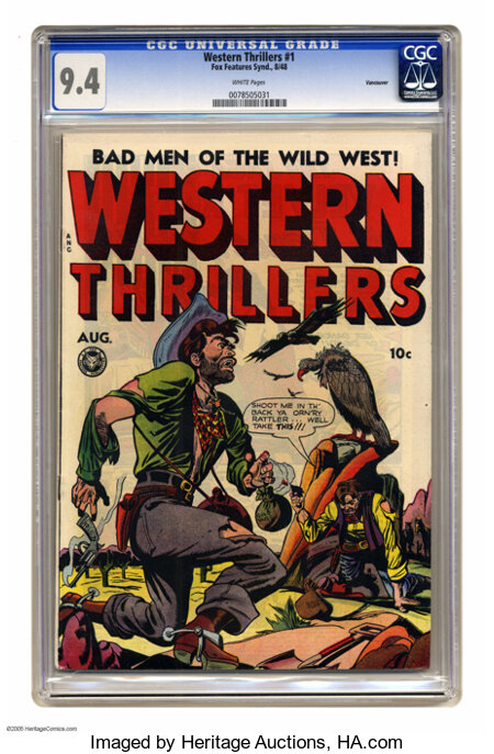 Western Thrillers #1 Vancouver pedigree (Fox Features Syndicate, 1948) CGC NM 9.4 White pages. All-women outlaws issue. This...