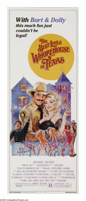 """The Best Little Whorehouse in Texas (Universal, 1982). Insert (14"""" X 36""""). """"It was the nicest little whor..."""