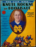 """Football Collectibles:Publications, 1931 """"The Last Word! Knute Rockne on Football"""" Magazine...."""