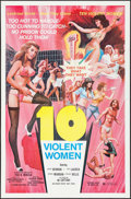 "Movie Posters:Exploitation, 10 Violent Women (Cinema Features, 1982). One Sheet (27"" X 41"").Exploitation.. ..."