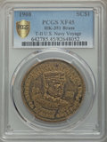 Expositions and Fairs, 1908 U.S. Navy World Voyage, Type Two, HK-351, XF45 PCGS. Brass....