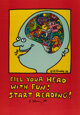 After Keith Haring Homo Decoreans and Fill Your Head with Fun! (two posters), 1988 Offset lithographs in colors o... (To...
