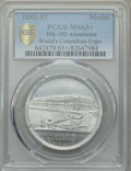 Expositions and Fairs, (1892-93) World's Columbian Exposition, Machinery Hall/Woman'sBuilding, HK-192, MS63+ PCGS. Aluminum....