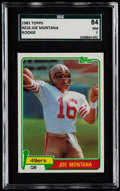Football Cards:Singles (1970-Now), 1981 Topps Joe Montana #216 SGC 84 NM 7....