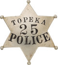 Western Expansion:Cowboy, Scarce Early Topeka Police Badge, Circa 1890s to 1900....