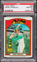 Baseball Cards:Singles (1970-Now), 1972 Topps Angel Mangual #62 PSA Gem MT 10. ...