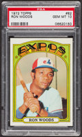 Baseball Cards:Singles (1970-Now), 1972 Topps Ron Woods #82 PSA Gem MT 10 - Pop Four. ...