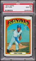 Baseball Cards:Singles (1970-Now), 1972 Topps Jim York #68 PSA Gem MT 10. ...