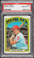 Baseball Cards:Singles (1970-Now), 1972 Topps Steve Huntz #73 PSA Gem MT 10. ...