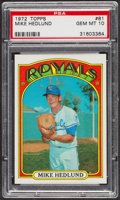 Baseball Cards:Singles (1970-Now), 1972 Topps Mike Hedlund #81 PSA Gem MT 10 - Pop Four. ...