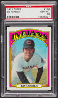Baseball Cards:Singles (1970-Now), 1972 Topps Ed Farmer #116 PSA Gem MT 10. ...