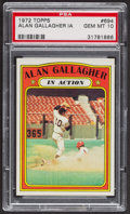 Baseball Cards:Singles (1970-Now), 1972 Topps Alan Gallagher In Action #694 PSA Gem MT 10 - Pop Four....