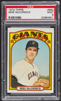Baseball Cards:Singles (1970-Now), 1972 Topps Mike McCormick #682 PSA Mint 9 - Only Three Higher. ...