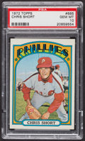 Baseball Cards:Singles (1970-Now), 1972 Topps Chris Short #665 PSA Gem MT 10 - Pop Three. ...