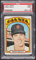 Baseball Cards:Singles (1970-Now), 1972 Topps Fran Healy #663 PSA Mint 9 - None Higher. ...