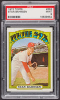 Baseball Cards:Singles (1970-Now), 1972 Topps Stan Bahnsen #662 PSA Mint 9 - Only One Higher. ...