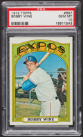 Baseball Cards:Singles (1970-Now), 1972 Topps Bobby Wine #657 PSA Gem MT 10 - Pop Five. ...