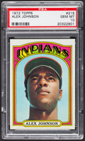 Baseball Cards:Singles (1970-Now), 1972 Topps Alex Johnson #215 PSA Gem MT 10. ...