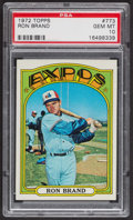 Baseball Cards:Singles (1970-Now), 1972 Topps Ron Brand #773 PSA Gem MT 10. ...